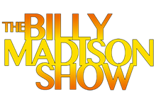 THE BILLY MADISON SHOW ADDS THREE NEW AFFILIATES